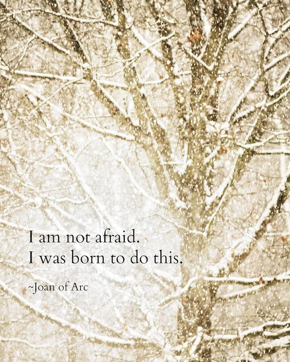 Joan of Arc Quote on a Winter Landscape