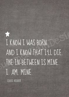 I Am Mine Lyrics by Pearl Jam