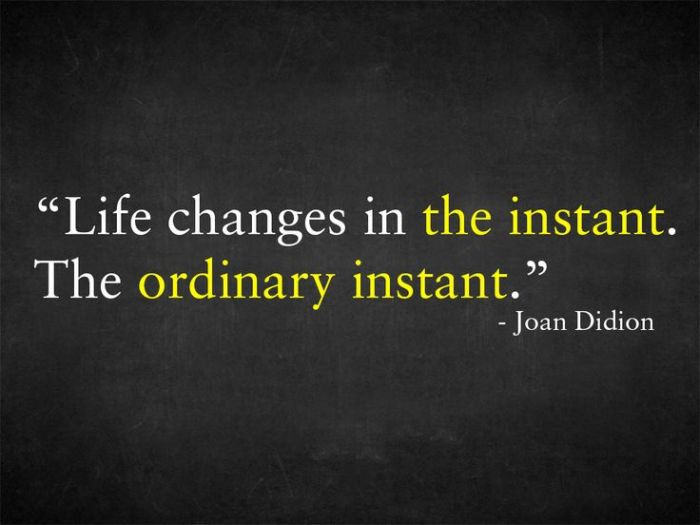 Quote About Ordinary Moments