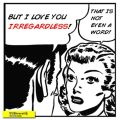 Irregardless Cartoon Quote