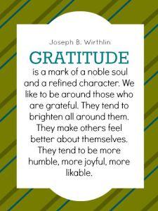Joseph B. Wirthlin Quote about Gratitude
