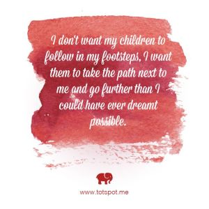Children Following In Their Parents' Footsteps Quote