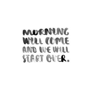 Morning Quote In Black Lettering On A White Background