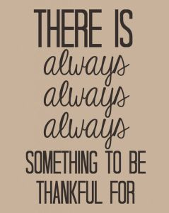 Something To Be Thankful For Quote