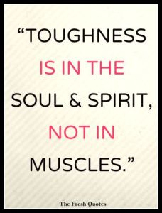 Toughness Quote In Black And Pink Text On A Striped Background