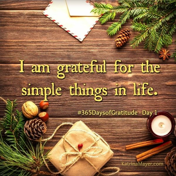 Gratitude, Simple Things
